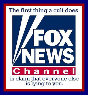 fox news channel the first thing a cult does