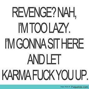 karma fuck you up
