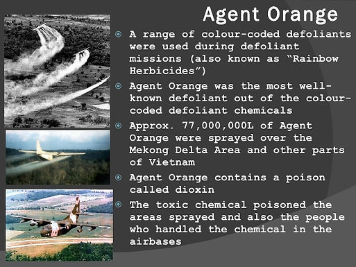 "Agent Orange. A range of colour-coded defoliants were used during defoliant missions also known as ""Rainbow Herbicides""."