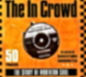 The In Crowd 50 Tracks