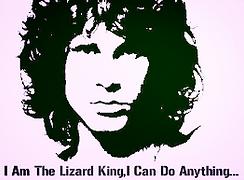 I Am The Lizard King