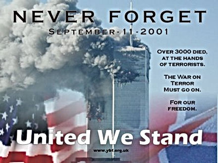 never forget united we stand september the 11th 2001