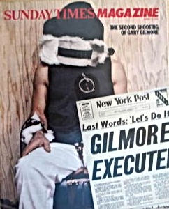 sunday times magazine gilmore executed
