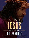 the last days of jesus bill o'relly