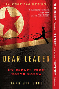 dear leader my escape from north korea jang jin sung