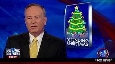 bill oreilly defending christmas