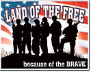 land of the free because of the brave military