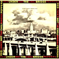 red hot chilli peppers under the bridge