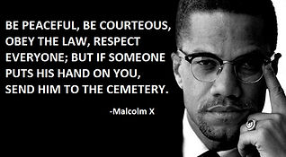 malcolm x be peaceful