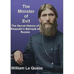 Grigori Yefimovich Rasputin the minister of evil