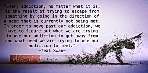 addiction quote teal swan