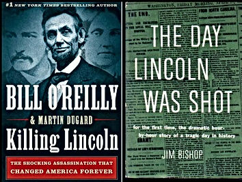 bill oreilly killing lincoln the day lincoln was shot