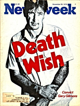 newsweek death wish gary gilmore