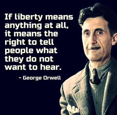 George Orwell If Liberty