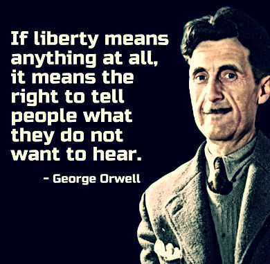 George Orwell If Liberty