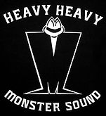 Heavy Heavy Monster Sound