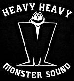 Heavy Heavy Monster Sound