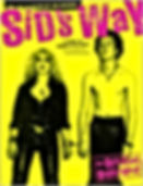 sid vicious sids way the official biography the life and death of sid vicious