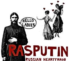 rasputin sex symbol russian heartthrob hello ladies