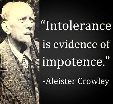 aleister crowley intolerance