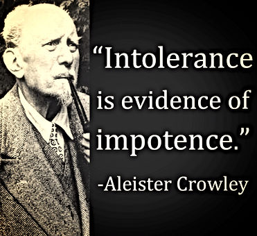 aleister crowley intolerance