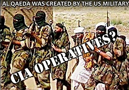 al qaeda was created by the us military and cia