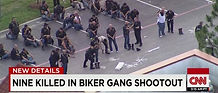 cnn nine killed in biker shoot out