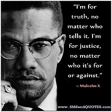 Malcolm X Truth Justice