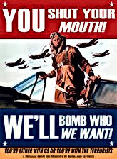 you shut your mouth we'll bomb who we want poster