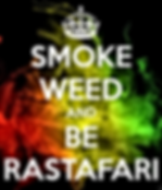 smoke weed and be rastafari