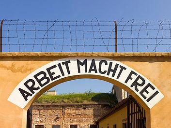 Czech 2013 Theresienstadt Arbeit Macht Frei