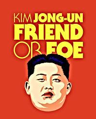 kim jong un friend or foe