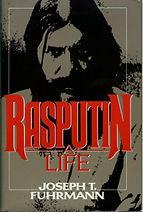 rasputin a life by joseph t fuhrmann