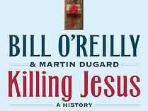bill o'reilly killing jesus martin dugard