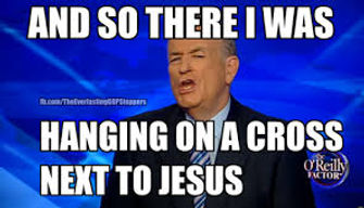 bill oreilly hanging on a cross with jesus