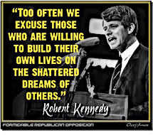 Robert Kennedy shattered dreams of others