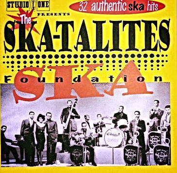 studio one presents the skatalites ska foundation 32 authentic ska hits