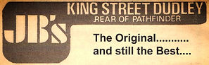 JBS KING STREET DUDLEY THE ORIGINAL AND STILL THE BEST