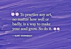 To Practice Any Art