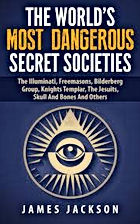 The Worlds Modt Dangerous Secret Societies