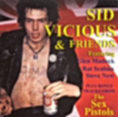 Sid Vicious and Friends