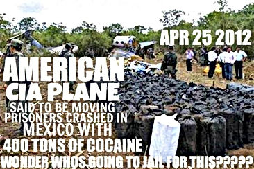 american cia plane crashed with 400 tons of cocaine on board