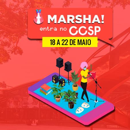 MARSHA! ENTRA NO CCSP: Coletividade MARSHA! realiza Festival LGBT com o Centro Cultural São Paulo