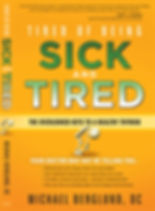 Tired of Being Sick and Tired - The overlooked keys to a healthy Thyroid - Michael Berglund