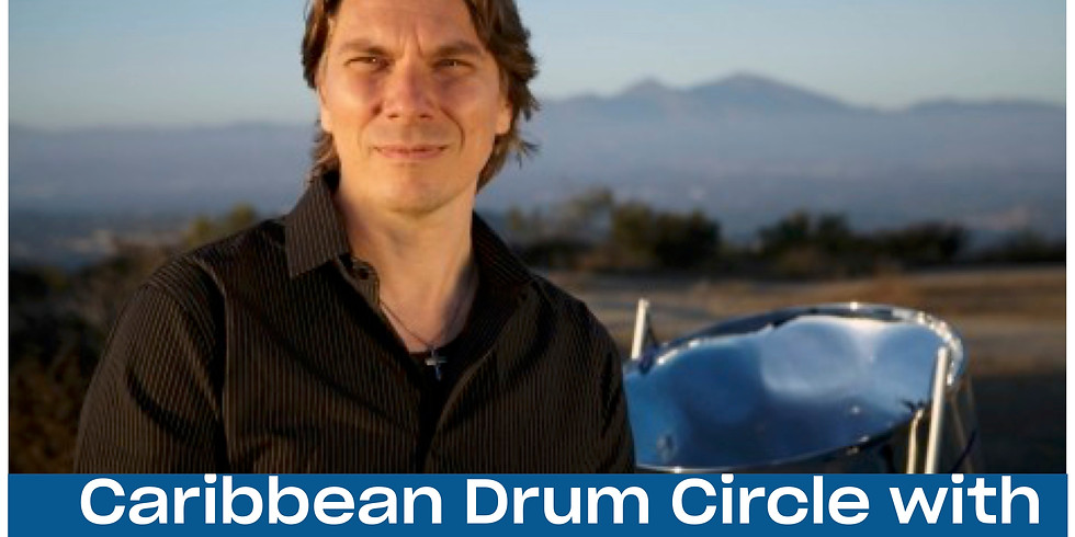 Caribbean Drum Circle with Joseph Peck