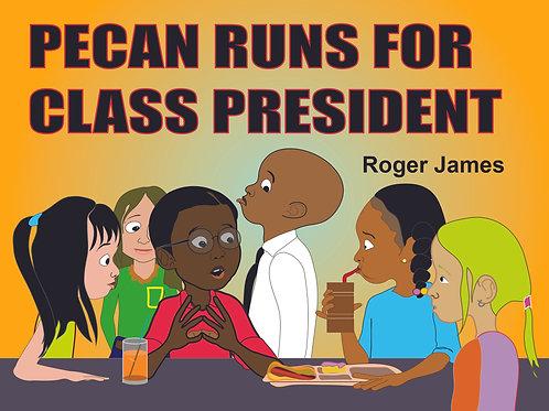 Pecan Becomes Class President