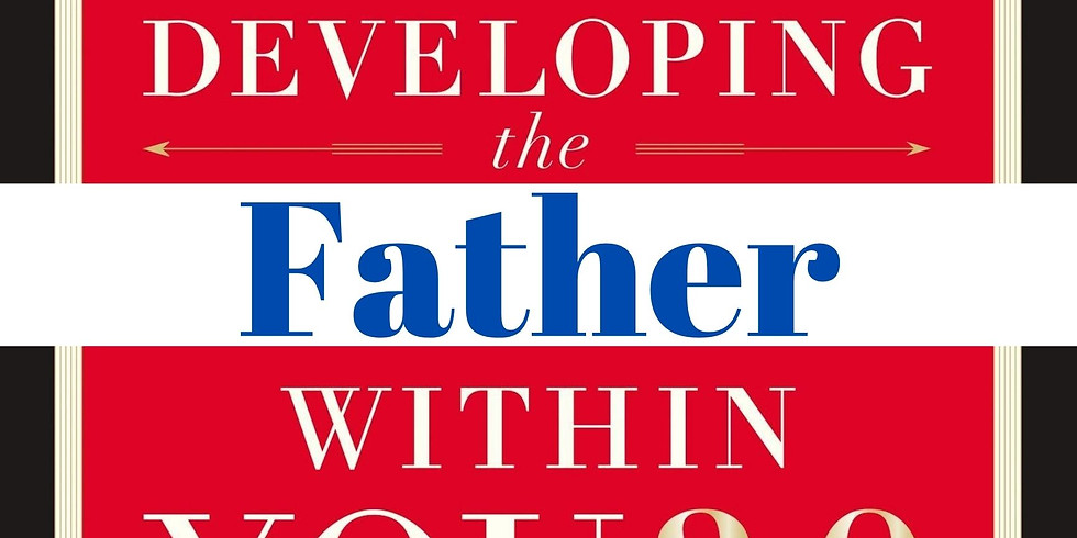 Developing the Father Within You