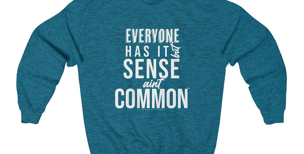 Sense Ain't Common Crewneck Sweatshirt (White)
