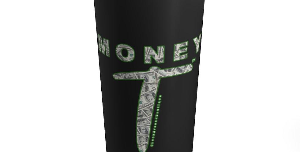 Money T Tumbler 20oz