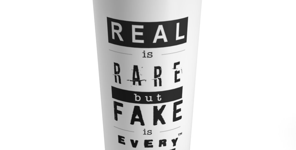 Real & Fake Tumbler 20oz